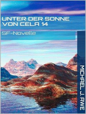 cover image of Unter der Sonne von Cela 14