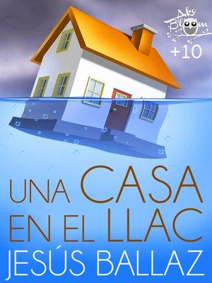 cover image of Una casa en el llac