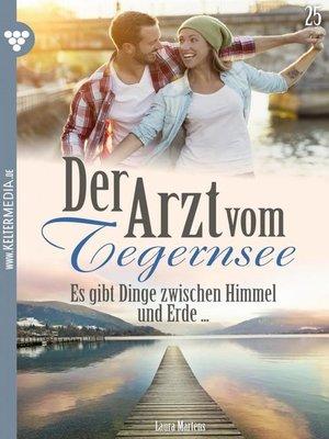 cover image of Der Arzt vom Tegernsee 25 – Arztroman