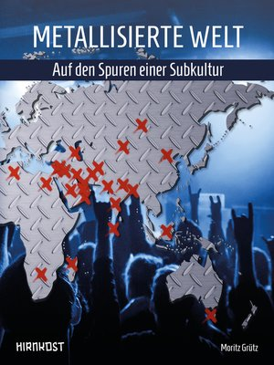 cover image of Metallisierte Welt--auf den Spuren einer Subkultur