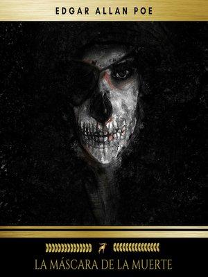 cover image of La Máscara De La Muerte