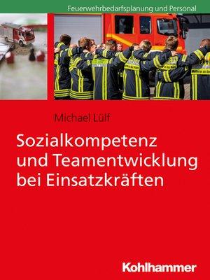 cover image of Sozialkompetenz und Teamentwicklung bei Einsatzkräften