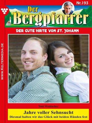 cover image of Der Bergpfarrer 193 – Heimatroman