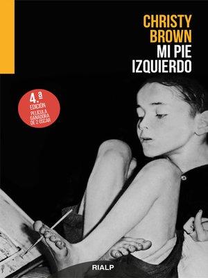 cover image of Mi pie izquierdo
