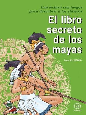 cover image of El libro secreto de los mayas