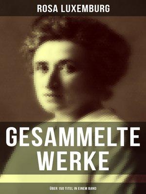 cover image of Gesammelte Werke (Über 150 Titel in einem Band)
