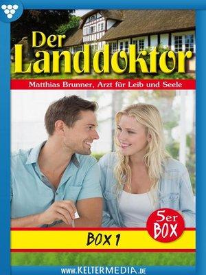 cover image of Der Landdoktor 5er Box 1 – Arztroman