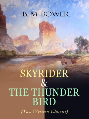 cover image of SKYRIDER & THE THUNDER BIRD (Two Western Classics)