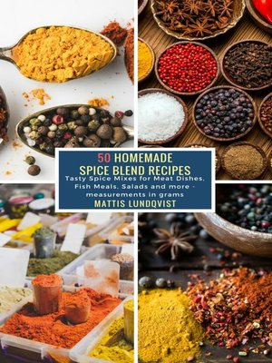 cover image of 50 Homemade Spice Blend Recipes