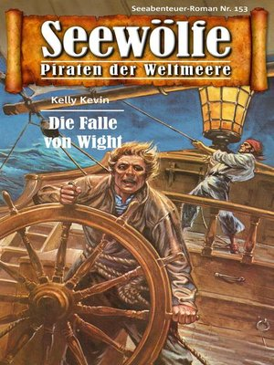 cover image of Seewölfe--Piraten der Weltmeere 153