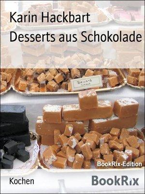 cover image of Desserts aus Schokolade