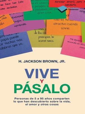 cover image of Vive y pásalo