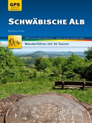 cover image of Schwäbische Alb Wanderführer Michael Müller Verlag