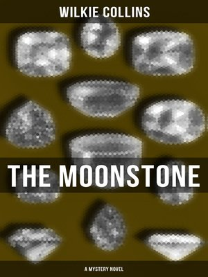 cover image of The Moonstone (A Mystery Novel)
