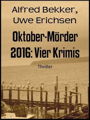 cover image of Oktober-Mörder 2016