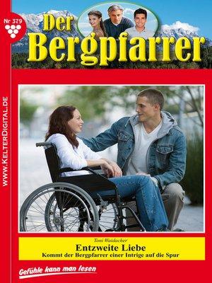 cover image of Der Bergpfarrer 379 – Heimatroman