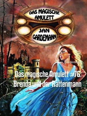 cover image of Das magische Amulett #76