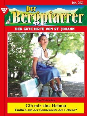 cover image of Der Bergpfarrer 231 – Heimatroman
