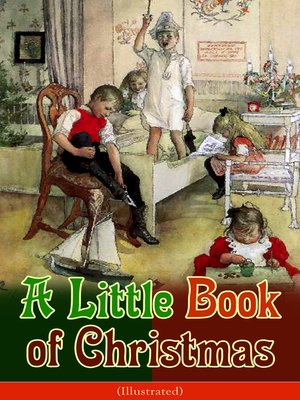 cover image of A Little Book of Christmas (Illustrated)