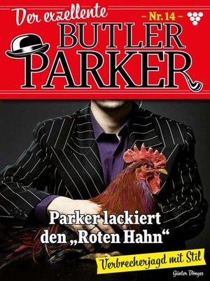 cover image of Der exzellente Butler Parker 14 – Kriminalroman