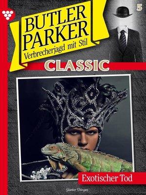 cover image of Butler Parker Classic 5 – Kriminalroman