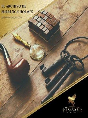 cover image of El Archivo de Sherlock Holmes