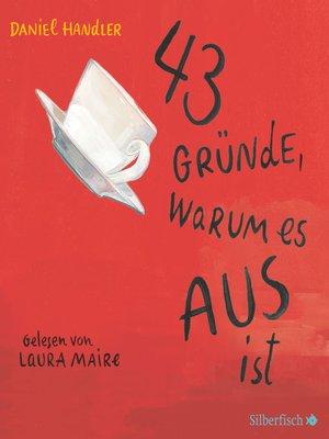 cover image of 43 Gründe, warum es AUS ist