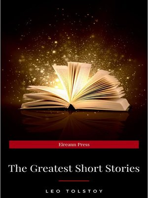 cover image of The Greatest Short Stories of Leo Tolstoy
