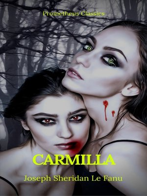 cover image of Carmilla (Best Navigation, Active TOC) (Prometheus Classics)