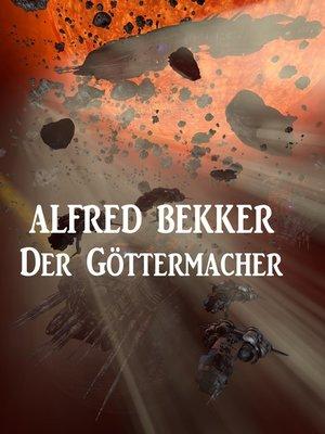 cover image of Der Göttermacher