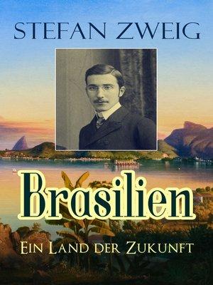 cover image of Brasilien--Ein Land der Zukunft