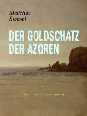 cover image of Der Goldschatz der Azoren (Science-Fiction-Roman)