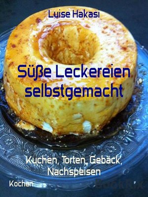 cover image of Süße Leckereien selbstgemacht