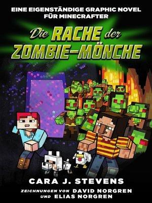 cover image of Die Rache der Zombie-Mönche--Graphic Novel für Minecrafter