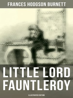 cover image of Little Lord Fauntleroy (Illustrated Edition)
