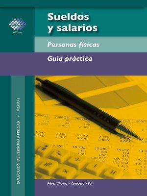 cover image of Sueldos y salarios. Personas físicas. Guía práctica 2018