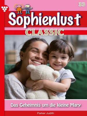 cover image of Sophienlust Classic 33 – Familienroman