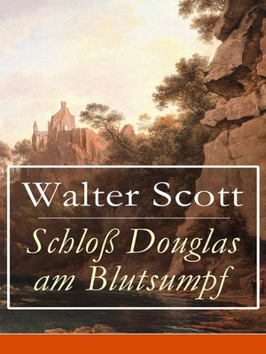cover image of Schloß Douglas am Blutsumpf