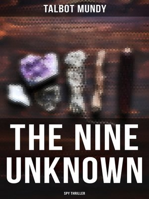 cover image of The Nine Unknown (Spy Thriller)
