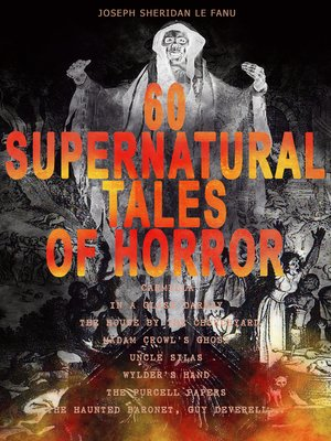 cover image of 60 SUPERNATURAL TALES OF HORROR