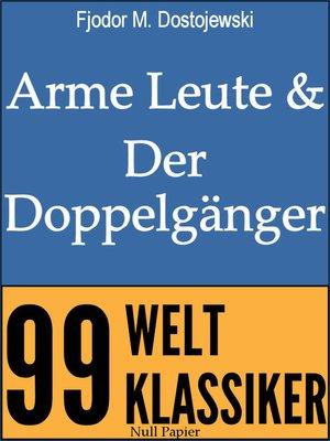 cover image of Arme Leute und Der Doppelgänger