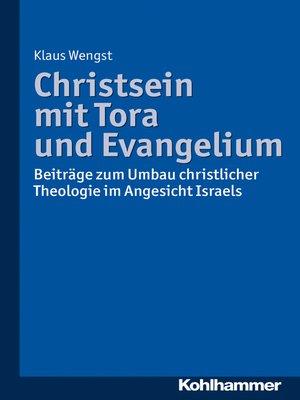 cover image of Christsein mit Tora und Evangelium
