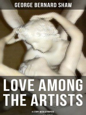 cover image of Love Among the Artists (A Story With a Purpose)