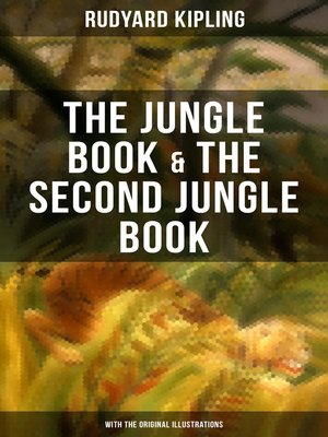 cover image of The Jungle Book & the Second Jungle Book (With the Original Illustrations)