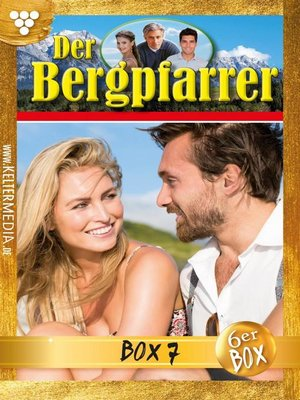 cover image of Der Bergpfarrer Jubiläumsbox 7 – Heimatroman