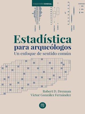 cover image of Estadística para arqueólogos