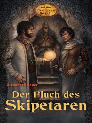 cover image of Der Fluch des Skipetaren
