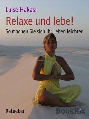 cover image of Relaxe und lebe!