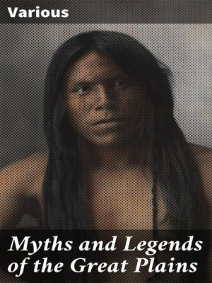 cover image of Myths and Legends of the Great Plains