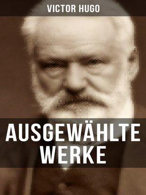 cover image of Ausgewählte Werke von Victor Hugo